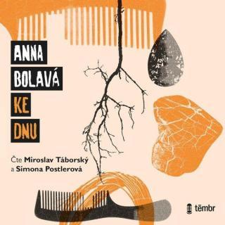 Ke dnu - Bolavá Anna [Audio-kniha ke stažení]
